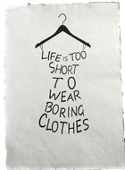 Poster A4 Life is too short